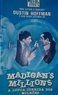 Os Milhões de Madigan (Un dollaro per 7 vigliacchi)