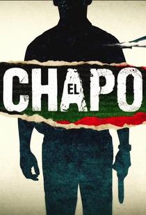 El Chapo (1ª Temporada) - Poster / Capa / Cartaz - Oficial 1