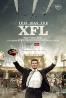 This Was The XFL (This Was The XFL)