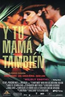 E Sua Mãe Também - Poster / Capa / Cartaz - Oficial 3