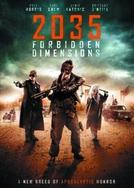 2035 Dimensão Proibida (2035 Forbidden Dimensions)