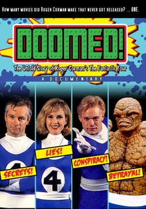 "Doomed: The Untold Story of Roger Corman's ""The Fantastic Four"" - Poster / Capa / Cartaz - Oficial 2"