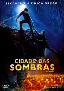 Cidade das Sombras - Poster / Capa / Cartaz - Oficial 2
