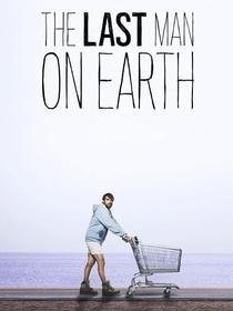 O Último Cara da Terra (1ª Temporada) - Poster / Capa / Cartaz - Oficial 4