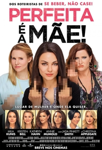 Perfeita é a Mãe - Poster / Capa / Cartaz - Oficial 12