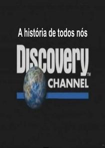 A História de Todos Nós - Poster / Capa / Cartaz - Oficial 1