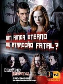 Destino Imortal - Poster / Capa / Cartaz - Oficial 1