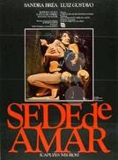 """Sede de Amar  (Sede de Amar """"Capuzes Negros"""")"""
