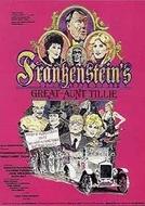 A Tia Frankestein (Frankenstein's Great Aunt Tillie)