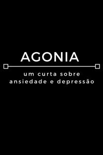 Agonia - Poster / Capa / Cartaz - Oficial 1