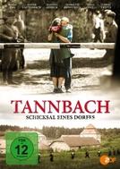 Tannbach - O Destino de um Vilarejo (Tannbach - Schicksal Eines Dorfes)