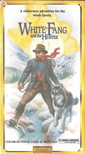 White Fang and the Hunter - Poster / Capa / Cartaz - Oficial 2