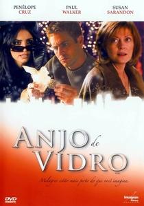 Anjo de Vidro - Poster / Capa / Cartaz - Oficial 4