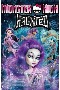 Monster High: Assombrada - Poster / Capa / Cartaz - Oficial 1