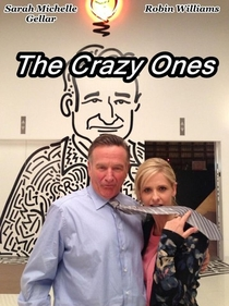 The Crazy Ones (1ª Temporada) - Poster / Capa / Cartaz - Oficial 2