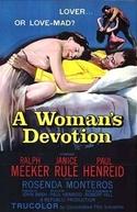 Devoção de Mulher (A Woman's Devotion)