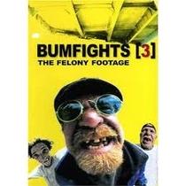 Bumfights 3: The Felony Footage - Poster / Capa / Cartaz - Oficial 1