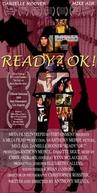 Ready? OK! (Ready? OK!)