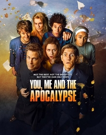 You, Me and the Apocalypse (1ª Temporada) - Poster / Capa / Cartaz - Oficial 1