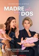 Mãe Só Tem Duas (1ª Temporada)