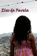 Elas da Favela (Elas da Favela)