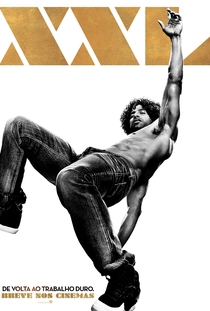 Magic Mike XXL - Poster / Capa / Cartaz - Oficial 20