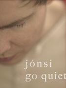 Jónsi - Go Quiet (Go Quiet)