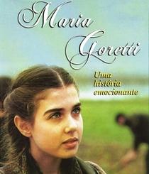 Maria Goretti - Uma História Emocionante - Poster / Capa / Cartaz - Oficial 1