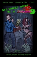 My Uncle John Is a Zombie! (My Uncle John Is a Zombie!)