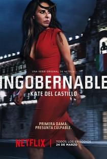 Ingobernable (1ª Temporada) - Poster / Capa / Cartaz - Oficial 1