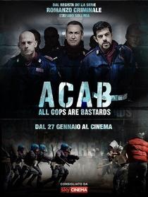 A.C.A.B.: All Cops Are Bastards - Poster / Capa / Cartaz - Oficial 3