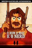 O Bom, o Mau e o Nerd