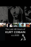 As Últimas 48 Horas de Kurt Cobain (The Last 48 Hours of Kurt Cobain)