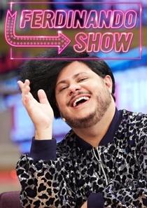 Ferdinando Show 3ª temporada - Poster / Capa / Cartaz - Oficial 1