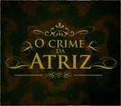 O Crime da Atriz (O Crime da Atriz)