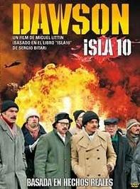 Dawson Ilha 10 – A Verdade Sobre a Ilha de Pinochet - Poster / Capa / Cartaz - Oficial 2