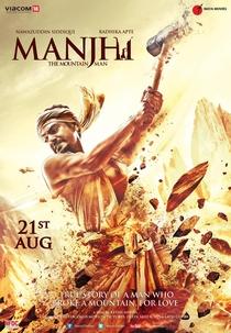 Manjhi: The Mountain Man - Poster / Capa / Cartaz - Oficial 2