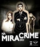 Na Mira do Crime (Na Mira do Crime)
