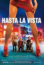 Hasta La Vista: Venha Como Você É - Poster / Capa / Cartaz - Oficial 2