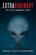Extraordinario: A historia de Stan Romanek (Extraordinary: The Stan Romanek Story)