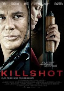 Killshot - Tiro Certo - Poster / Capa / Cartaz - Oficial 2
