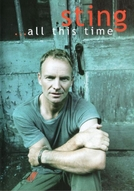 Sting - ...All This Time (Sting - ...All This Time)