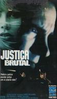 Justiça Brutal (Lethal Justice)