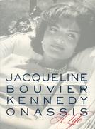 Jackie Bouvier Kennedy Onassis  (Jackie Bouvier Kennedy Onassis )