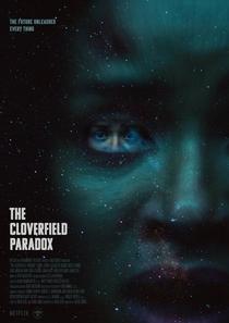 The Cloverfield Paradox - Poster / Capa / Cartaz - Oficial 2
