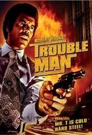 O Terrível Mister T (Trouble Man)