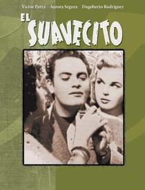 El Suavecito - Poster / Capa / Cartaz - Oficial 1
