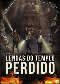 Lendas do Templo Perdido: O Filme - Poster / Capa / Cartaz - Oficial 4