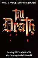Até Que a Morte... (Till Death)