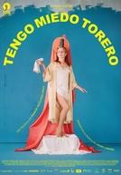 My Tender Matador (Tengo Miedo Torero)